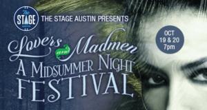 Lovers and Madmen: A Midsummer Night Festival!